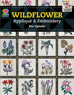Wildflwr Applq Embroidery By Oglesby, Bea